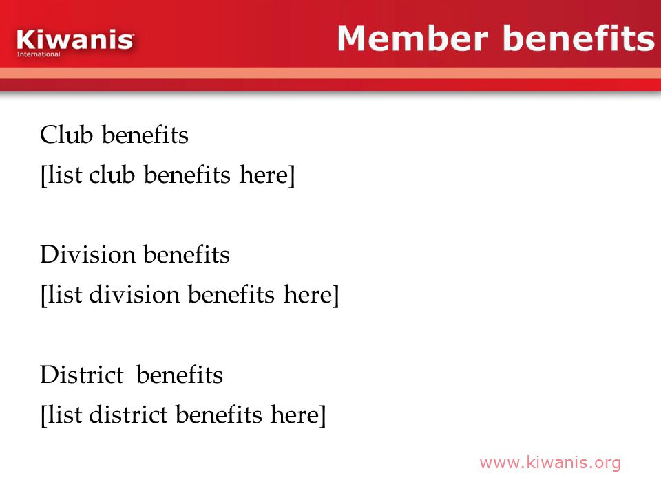 Club benefits [list club benefits here] Division benefits [list division benefits here] District benefits [list district benefits here]
