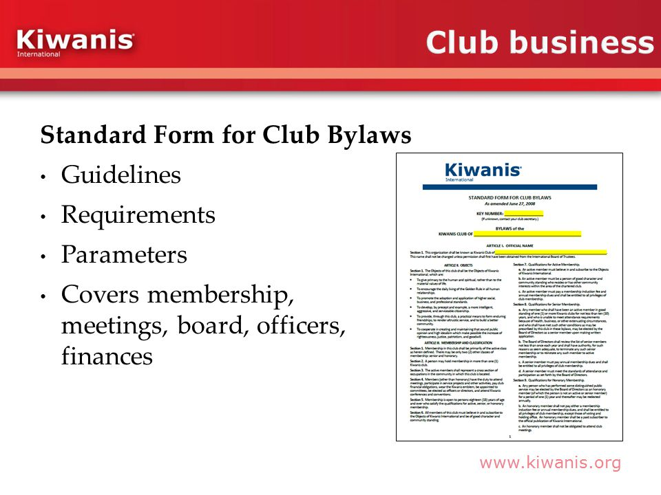 Standard Form for Club Bylaws Guidelines Requirements Parameters Covers membership, meetings, board, officers, finances