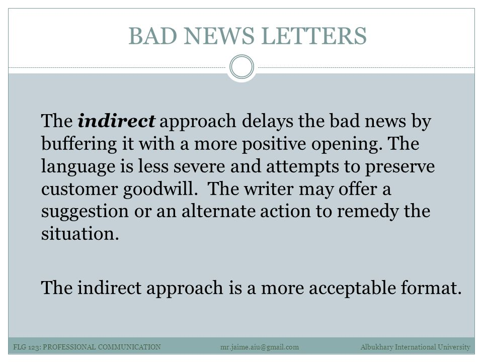 Lesson 05 examples of professional communication ppt download bad news letters the indirect approach delays the bad news by buffering it with a more spiritdancerdesigns Image collections