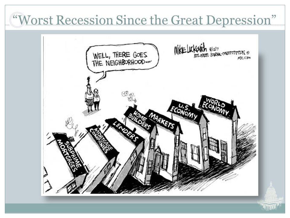 Worst Recession Since the Great Depression