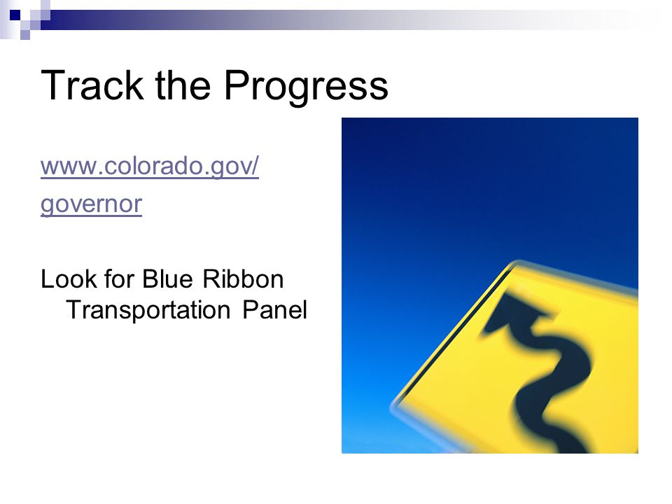 Track the Progress   governor Look for Blue Ribbon Transportation Panel