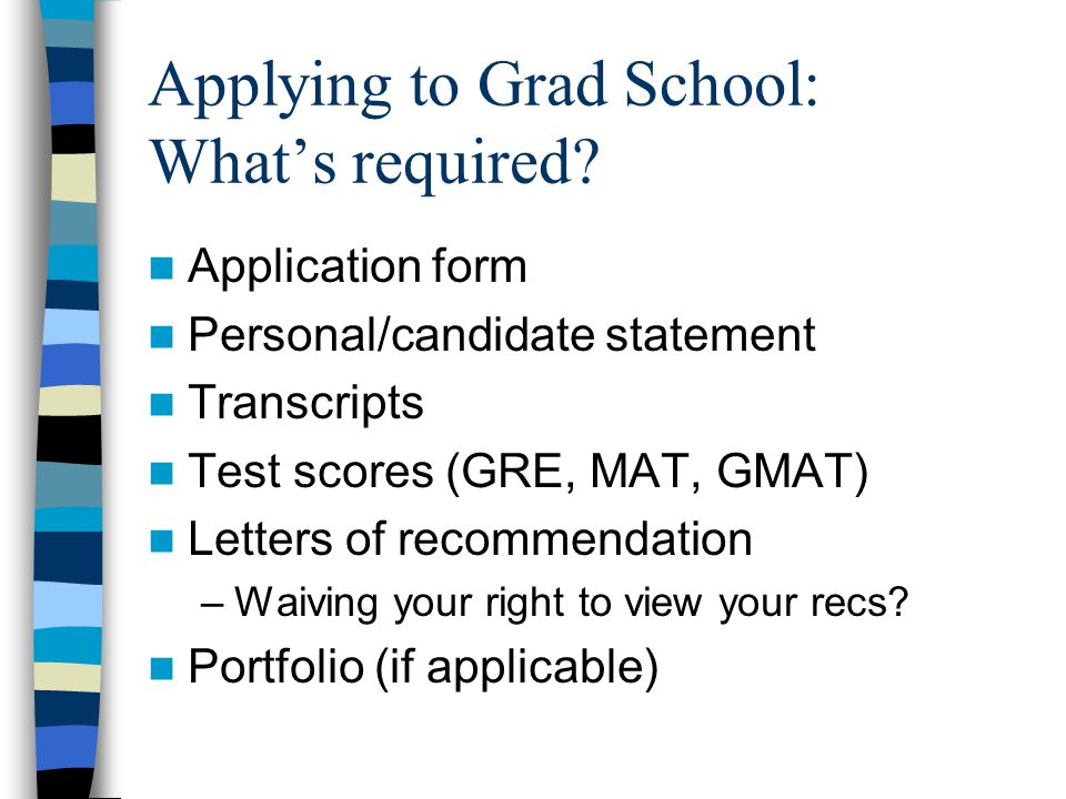 Applying to Grad School: What's required.