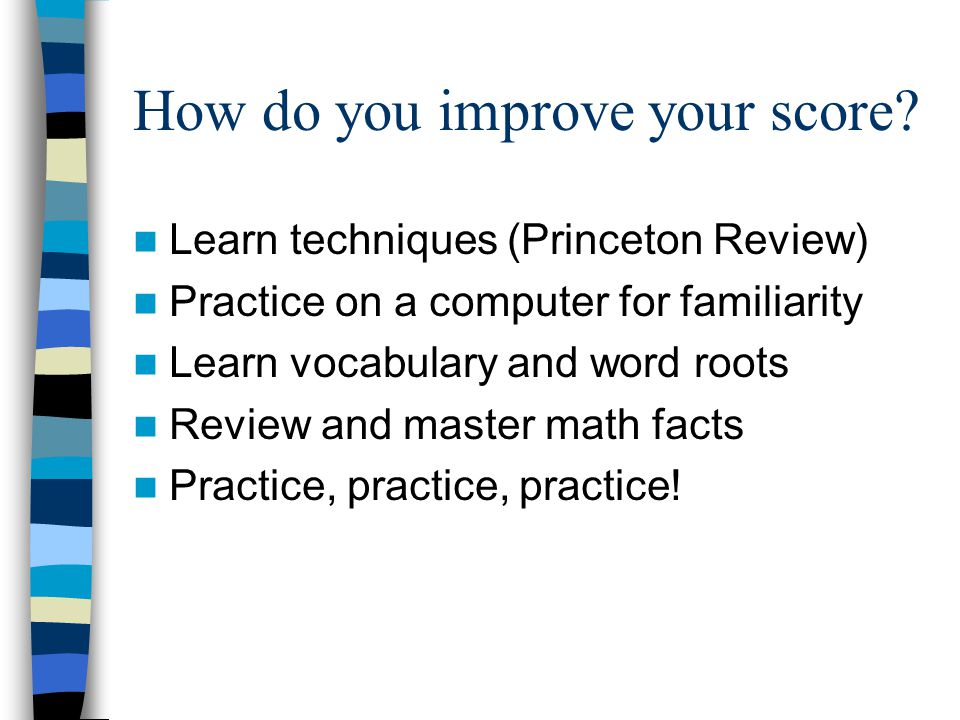 How do you improve your score.