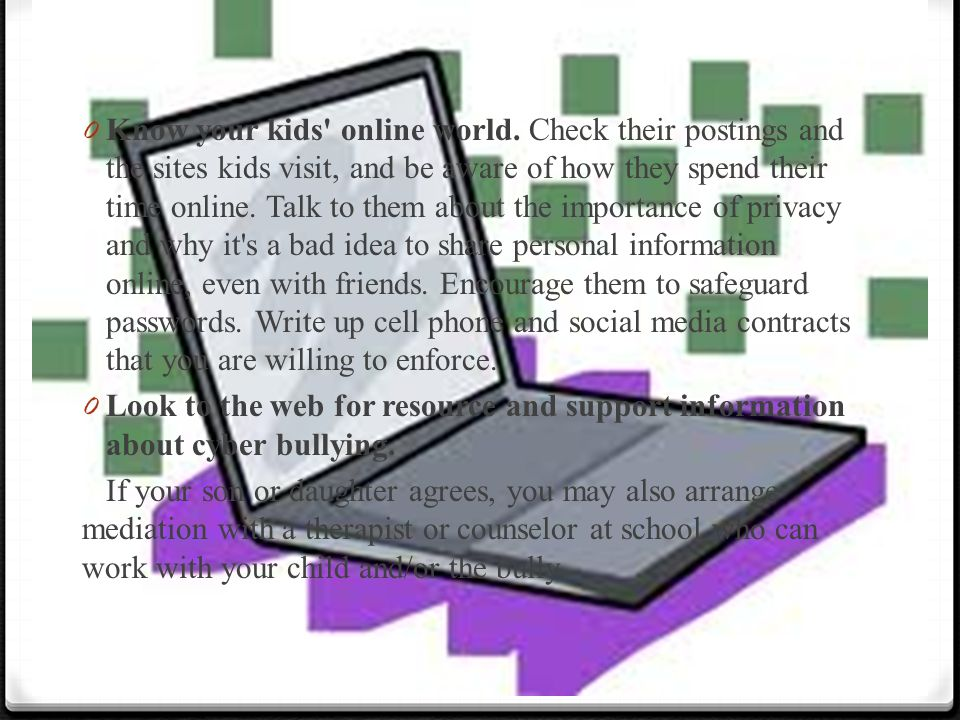 0 Know your kids online world.