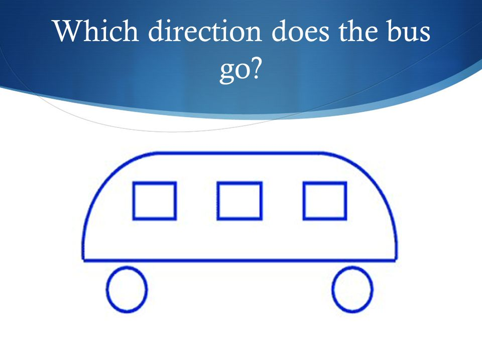 Which direction does the bus go
