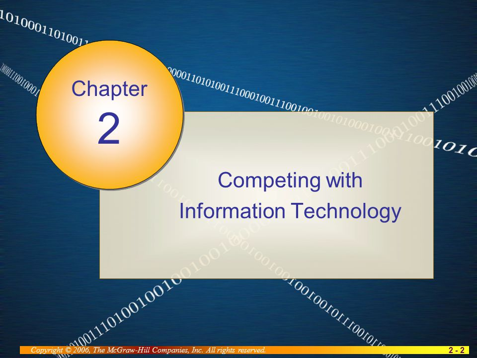 2 - 2 Copyright © 2006, The McGraw-Hill Companies, Inc.