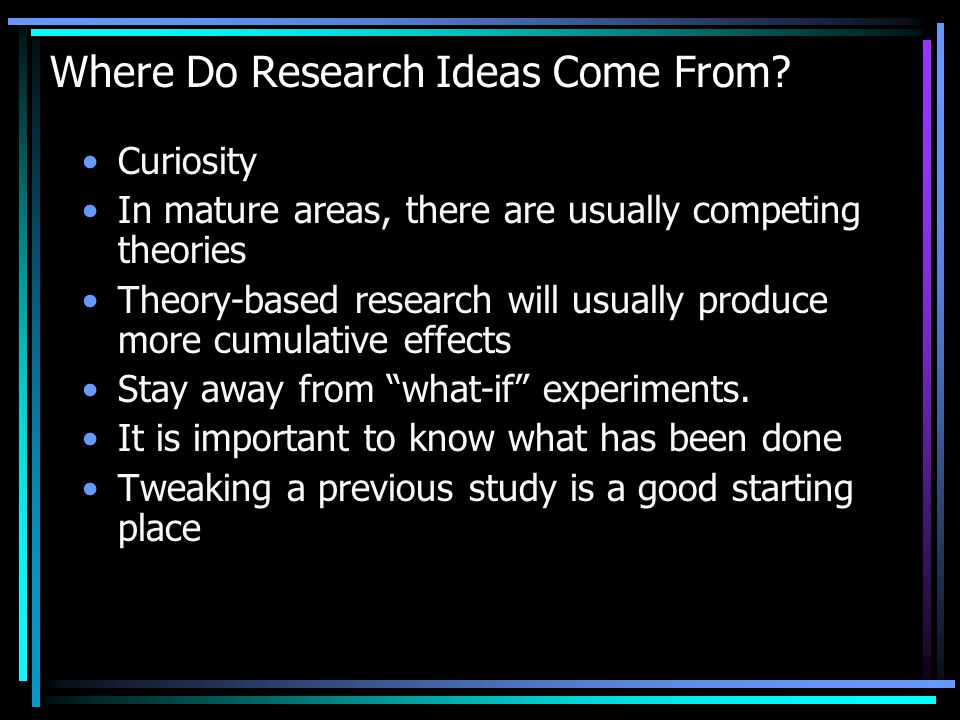 Where Do Research Ideas Come From.