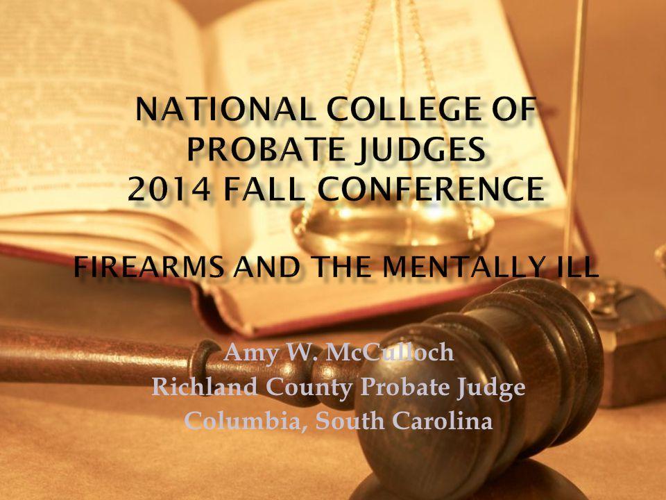 Amy W  McCulloch Richland County Probate Judge Columbia