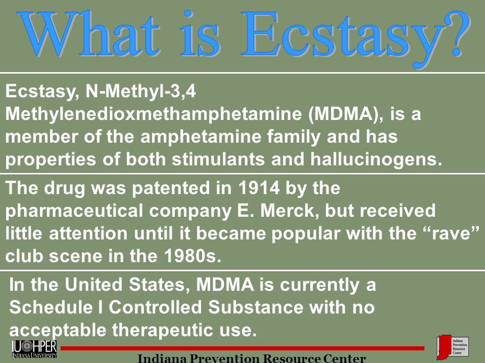 what is ecstasy essay Ecstasy is one of the street names for mdma (the chemical name is n-methyl-3,4-methylenedioxyamphetamine) mdma is an amphetaminelike drug with hallucinogenic properties people taking the drug get a sense of increased energy, euphoria and a curious feeling of empathy.