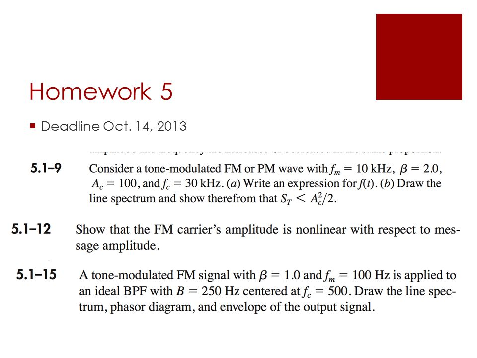 Homework 5  Deadline Oct. 14, 2013