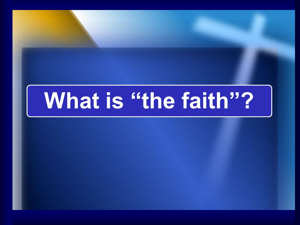 What is the faith