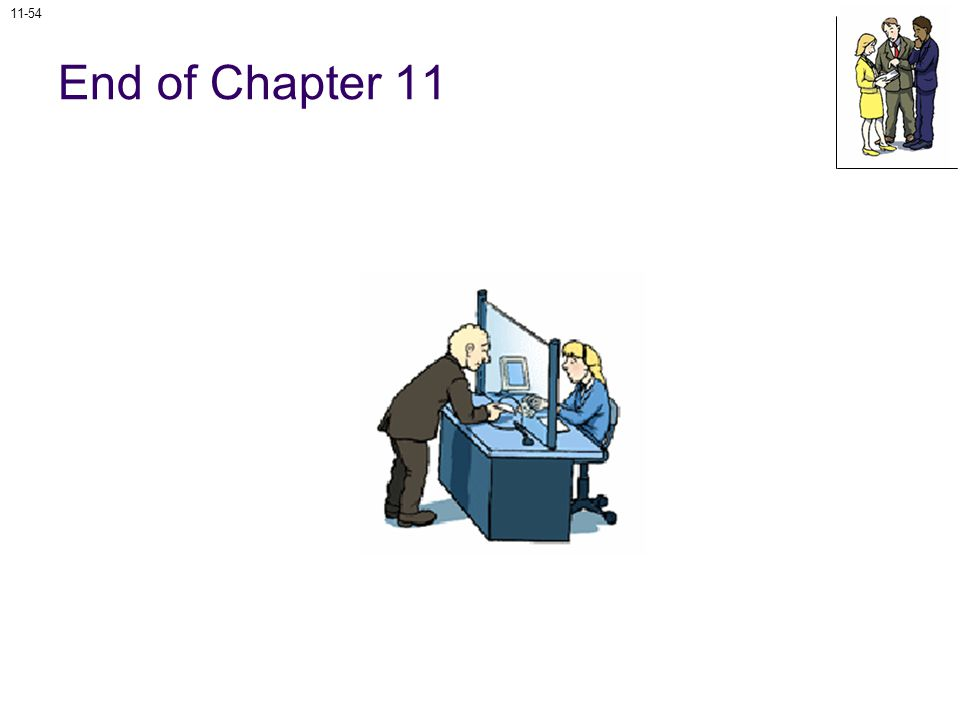 11-54 End of Chapter 11