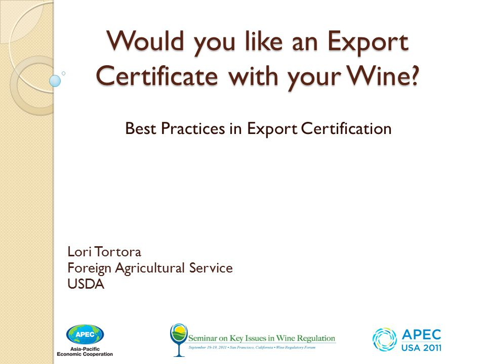 Would you like an Export Certificate with your Wine.