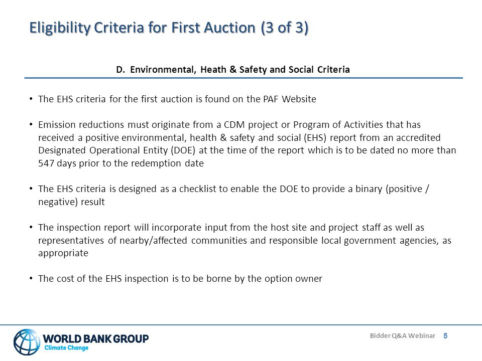 5 Bidder Q&A Webinar 5 Eligibility Criteria for First Auction (3 of 3) D.