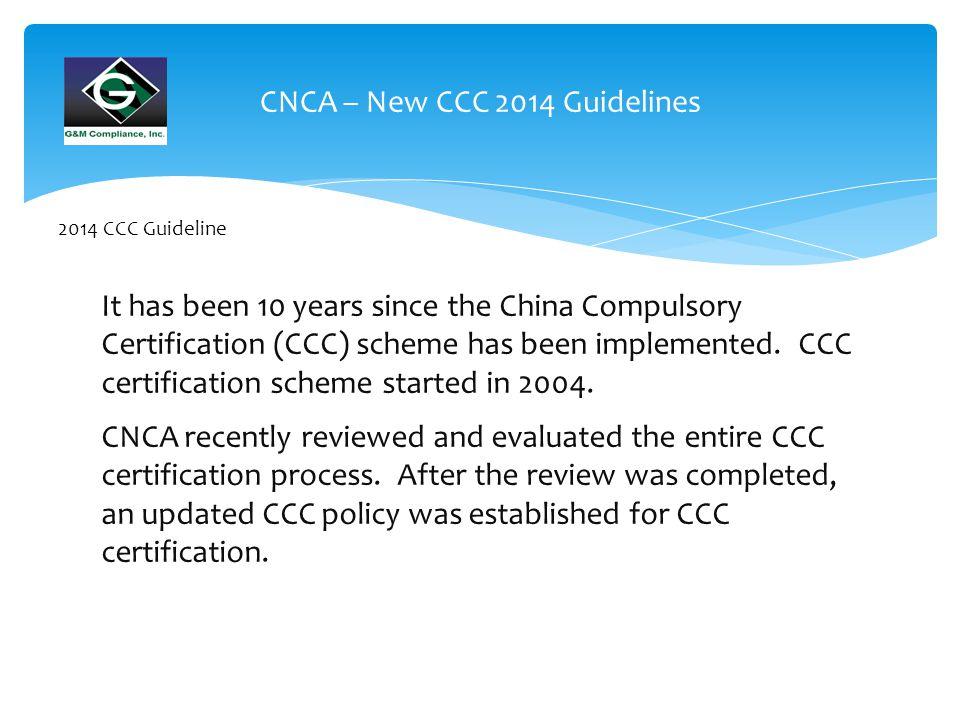 New 2014 CCC Regulation China Compulsory Certification G&M ...