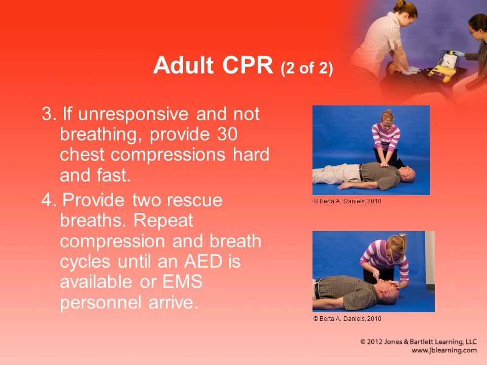 Adult CPR (2 of 2) 3.