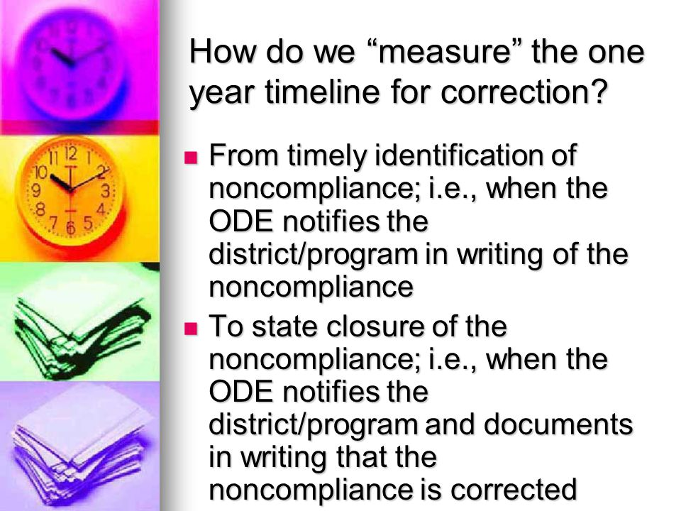 How do we measure the one year timeline for correction.