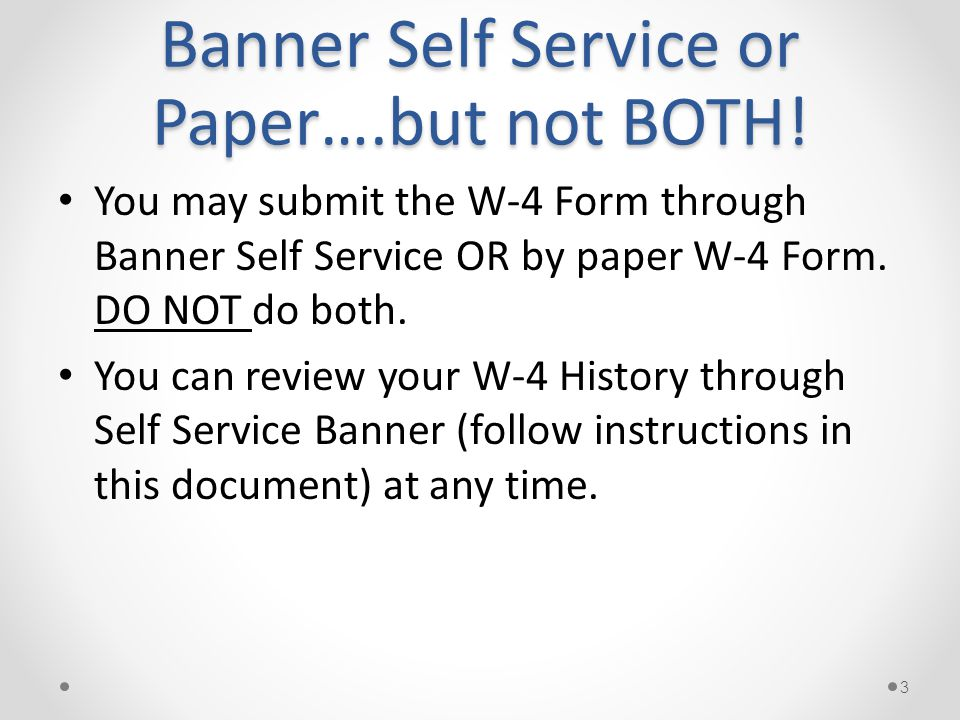 Banner Self Service Instructions For Completing A W 4 Federal