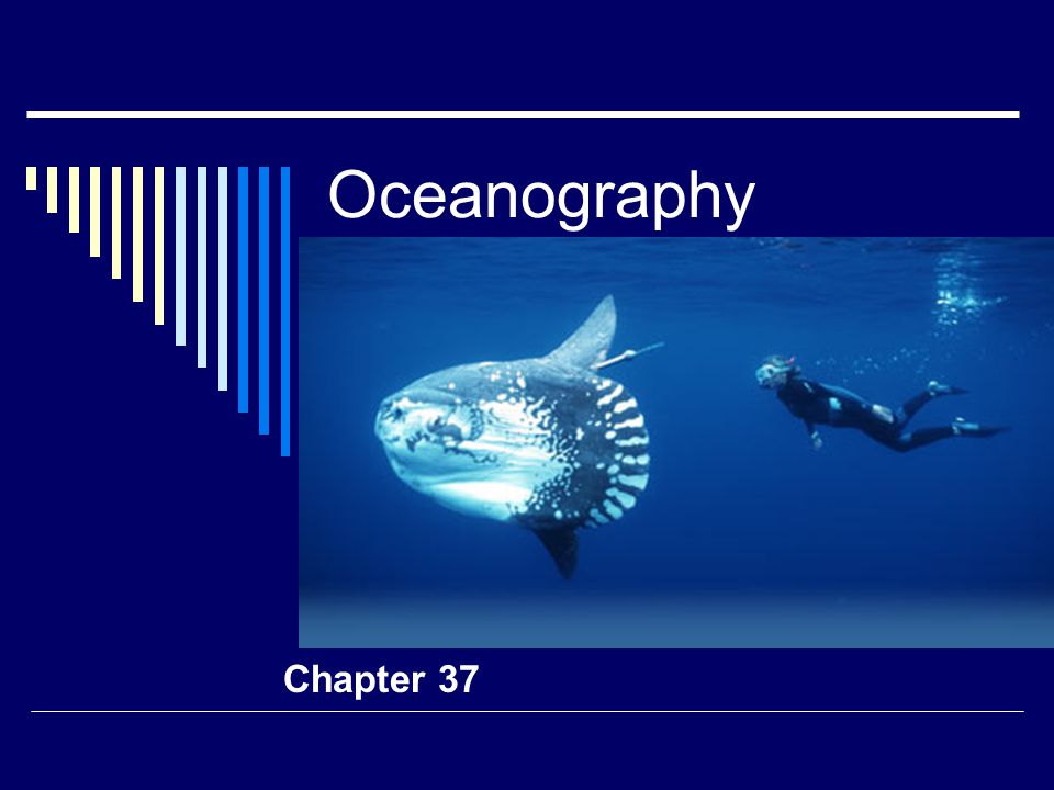 Oceanography Chapter 37