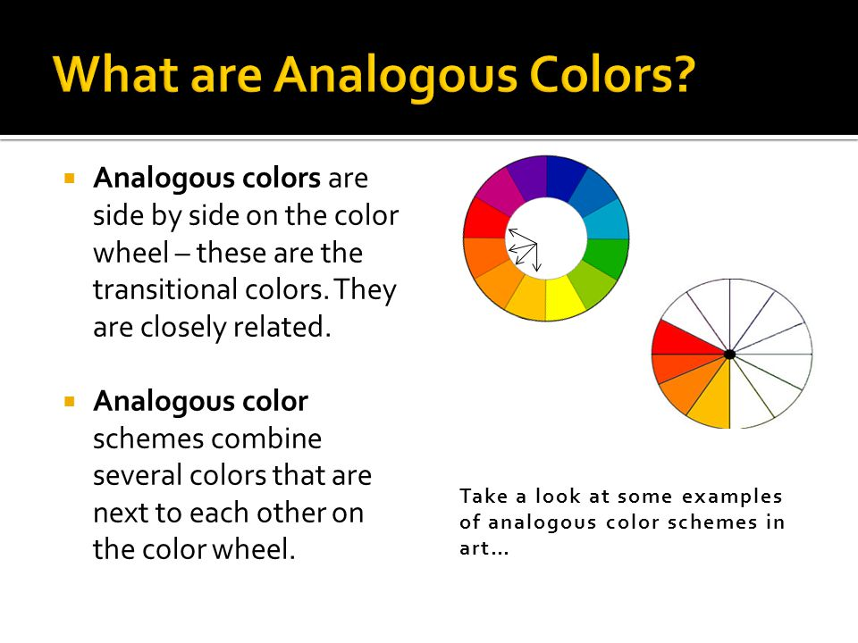 what are analogous colors Computer Art.  Analogous colors are side by side on the color  what are analogous colors