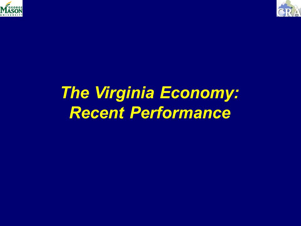 The Virginia Economy: Recent Performance