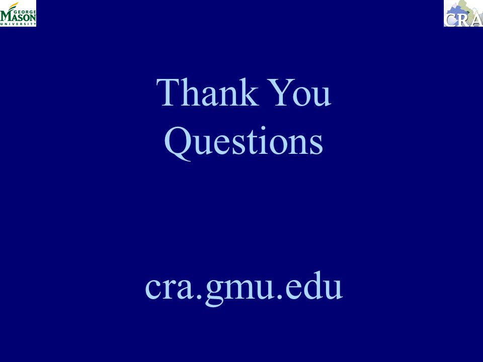 Thank You Questions cra.gmu.edu