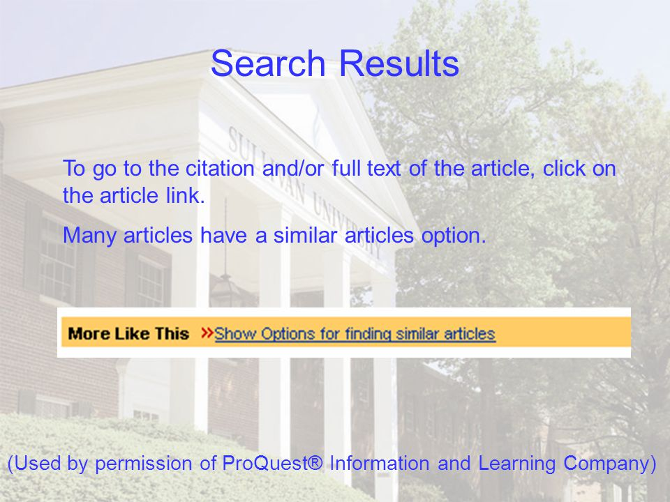Format for Search Results Full Text: indicates that the complete text to the article is available.
