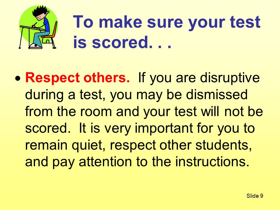 Slide 9  Respect others.