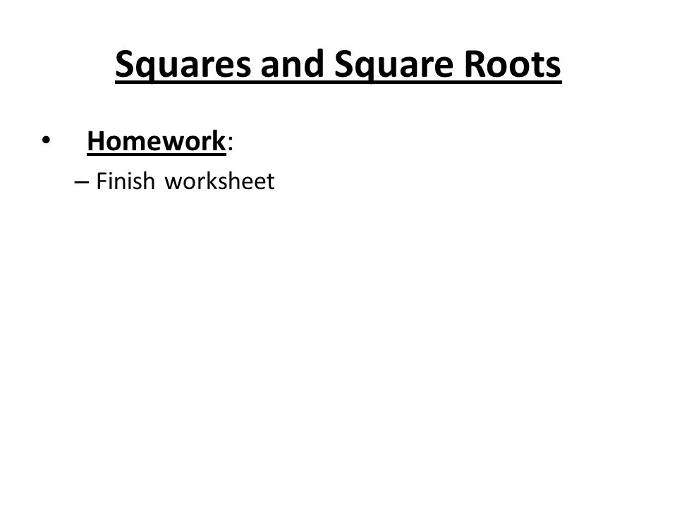 Squares And Square Roots Objective Students Will Be Able To