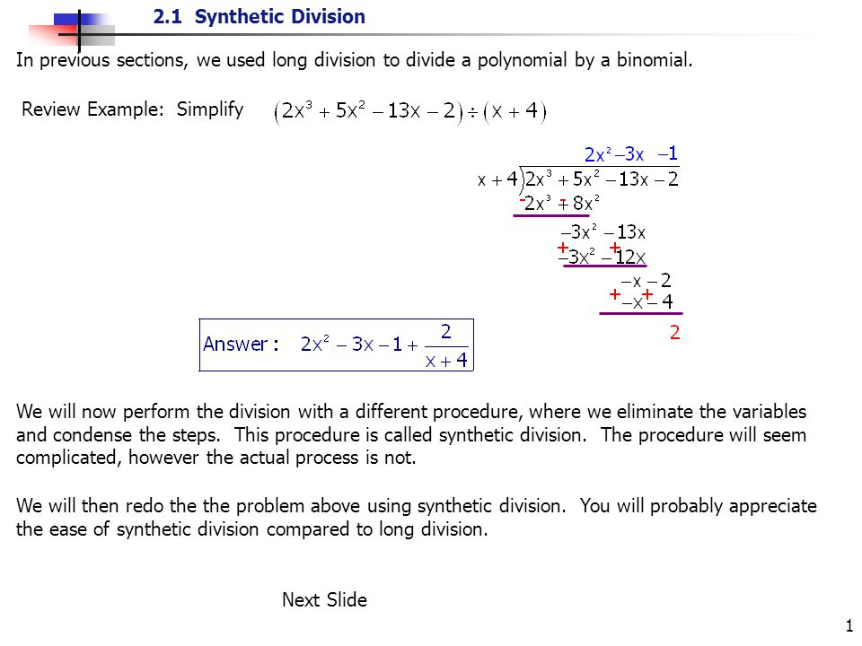 21 Synthetic Division 1 In Previous Sections We Used Long Division