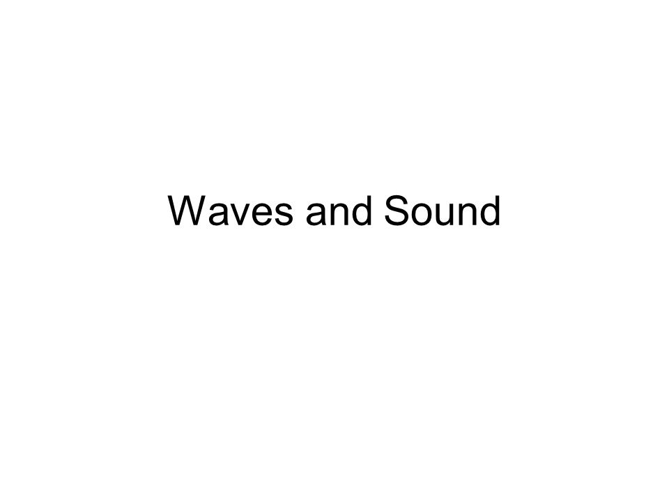 Waves And Sound Intro A Pick Up Your Notes And Worksheet Packets B