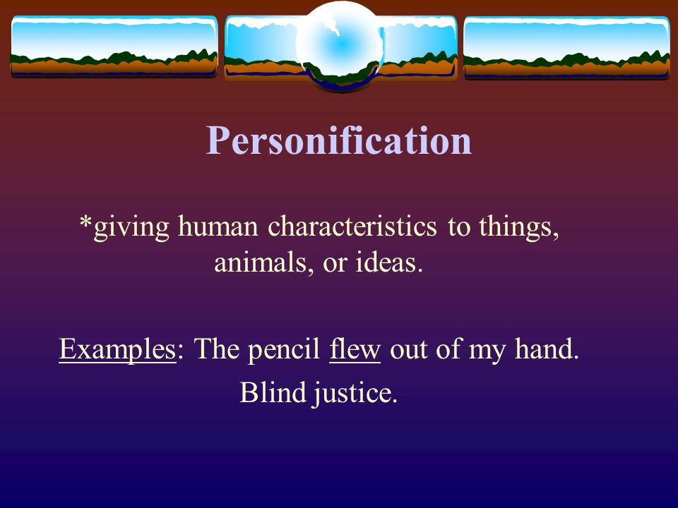 2 Personification And Hyperbole 02 09 2012