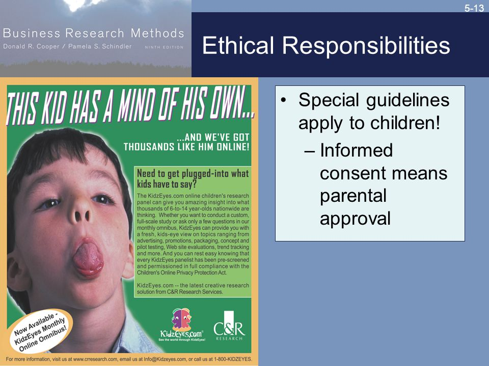 5-13 Ethical Responsibilities Special guidelines apply to children.