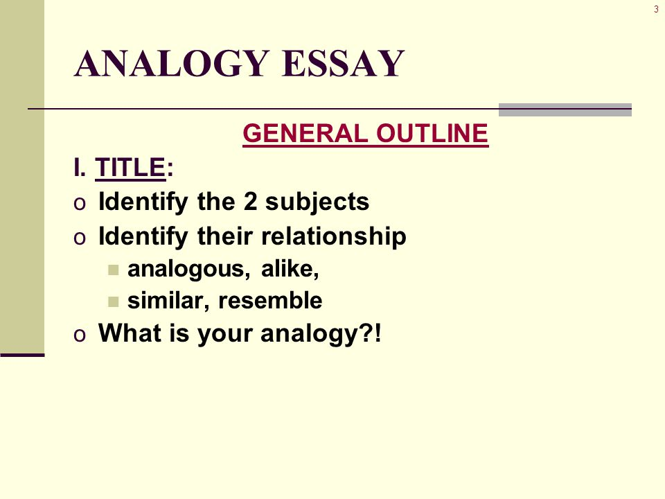 Essay Writing Topics For High School Students  Analogy Essay General Outline I Health Essay Example also Essay Writing Thesis Statement Analogy Essay Structure  Analogy Essay General Outline I Title Ii  Interesting Essay Topics For High School Students