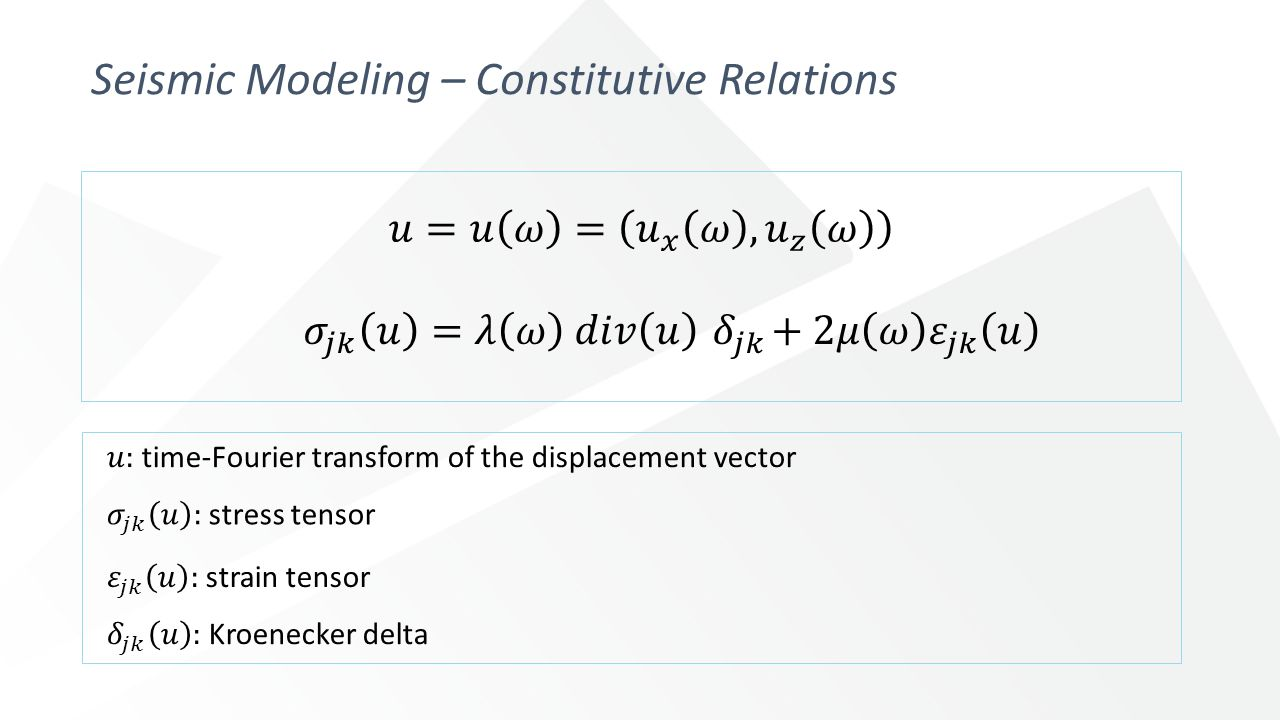 Seismic Modeling – Constitutive Relations
