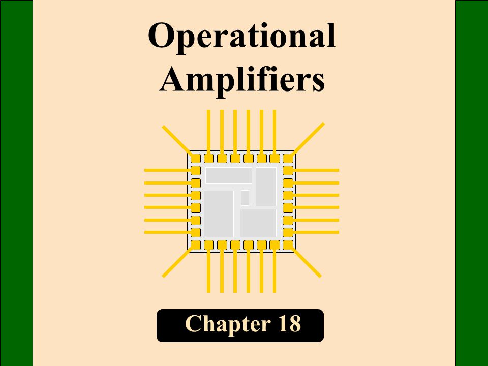 Chapter 18 Operational Amplifiers