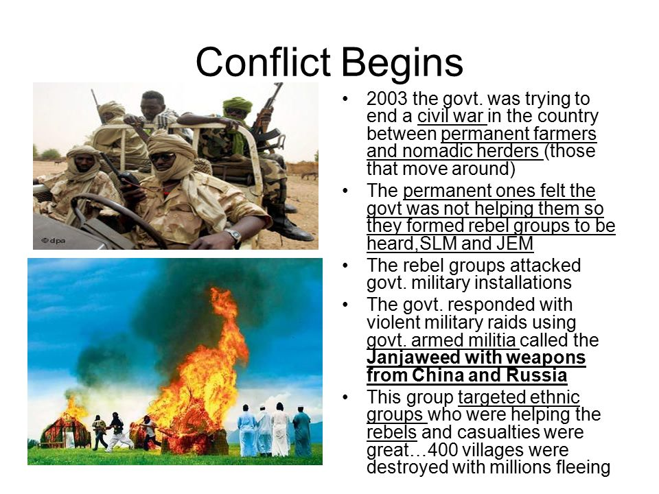 Conflict Begins 2003 the govt.
