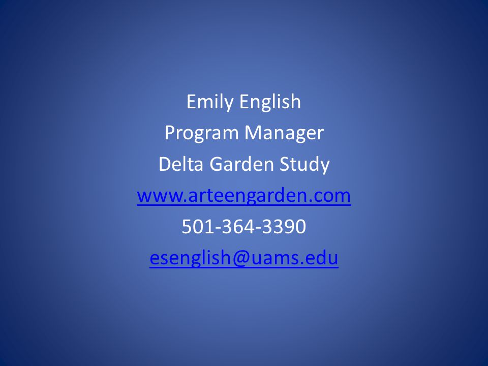 Emily English Program Manager Delta Garden Study