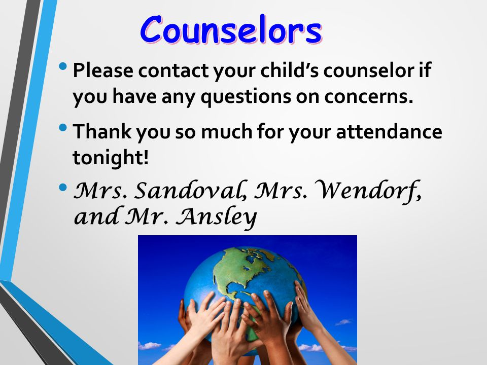 Please contact your child's counselor if you have any questions on concerns.