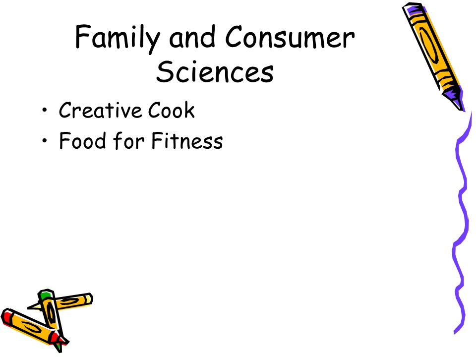 Family and Consumer Sciences Creative Cook Food for Fitness