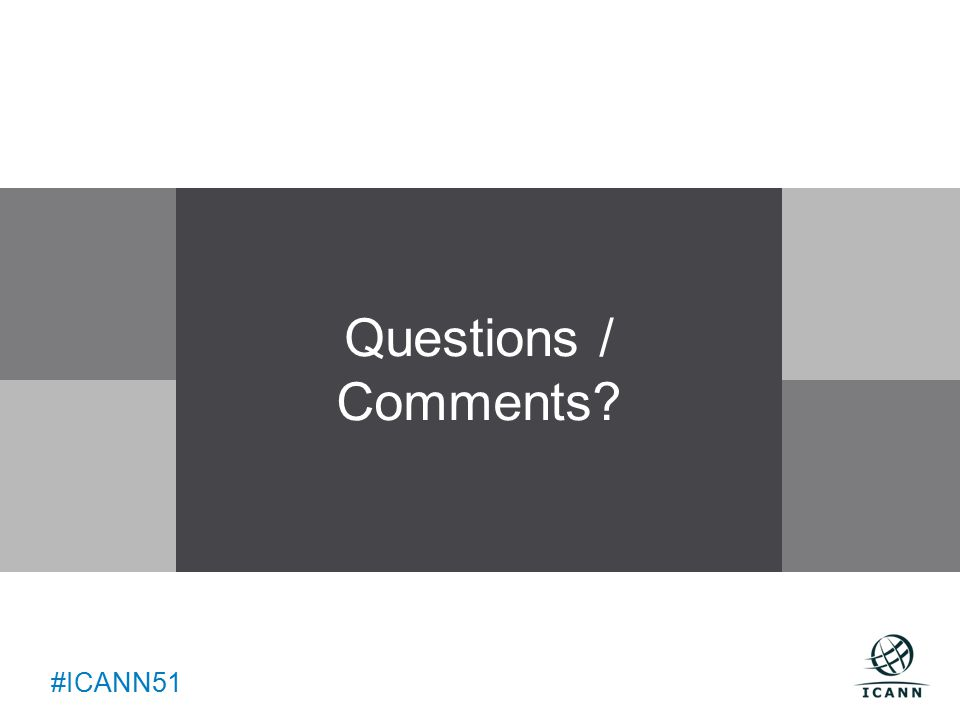 Text #ICANN51 Questions / Comments