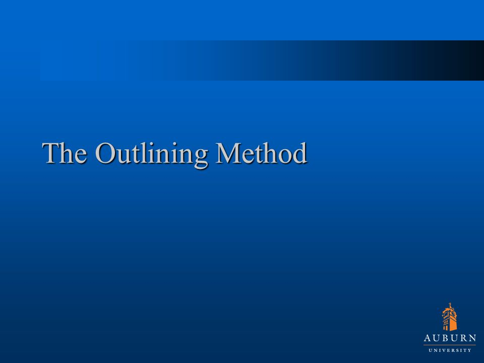 The Outlining Method