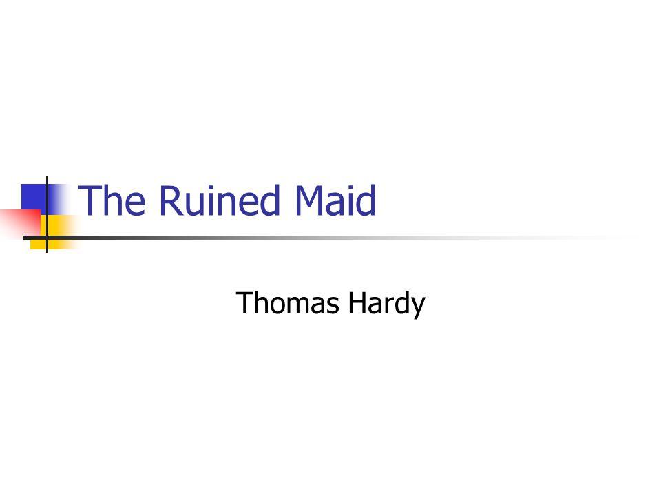 thomas hardy the ruined maid summary