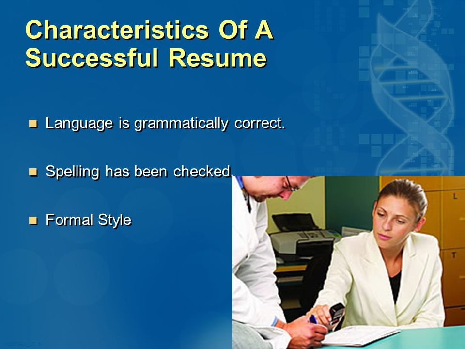 020870A01_LT 5 Characteristics Of A Successful Resume Language is grammatically correct.