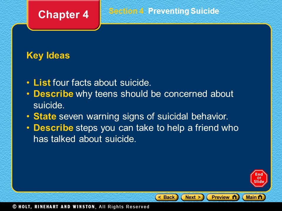 Section 4 Preventing Suicide Key Ideas List four facts about suicide.