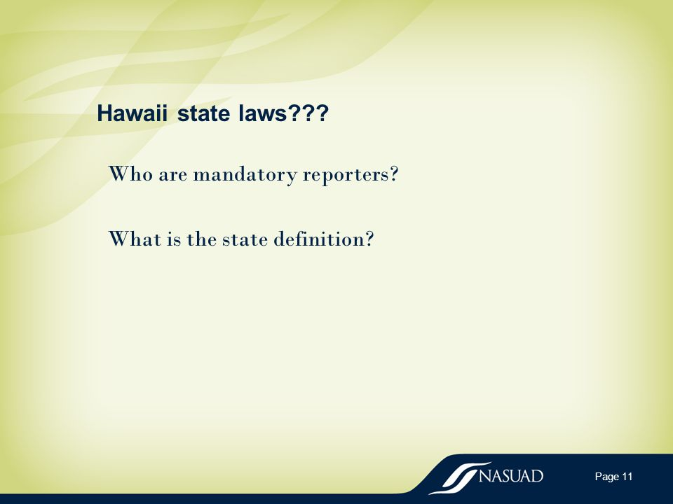 Hawaii state laws Who are mandatory reporters What is the state definition Page 11
