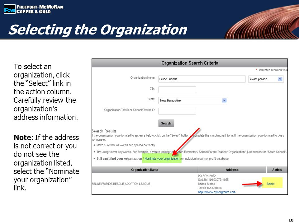 10 Selecting the Organization To select an organization, click the Select link in the action column.
