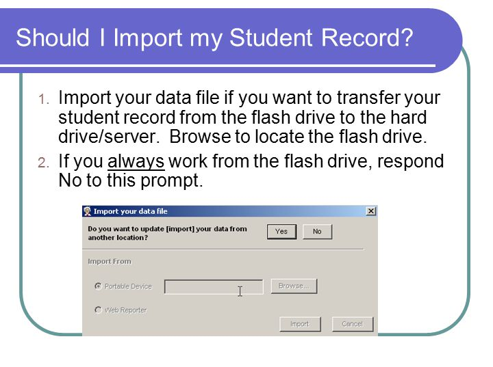 Should I Import my Student Record. 1.