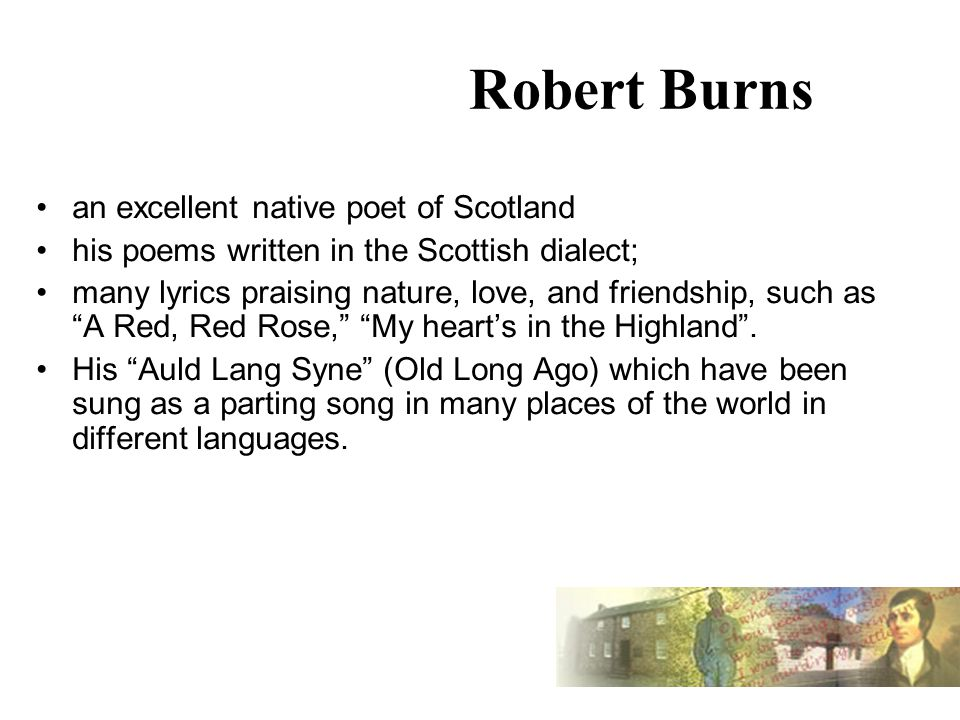 Robert Burns ( ). Outline of the lecture Brief introduction of ...