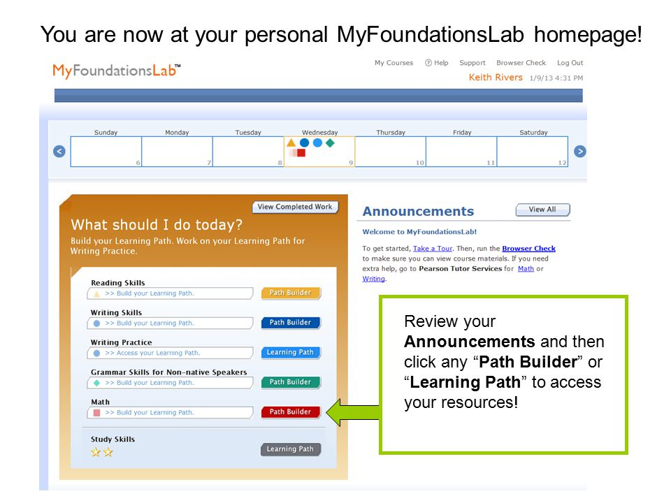 You are now at your personal MyFoundationsLab homepage.